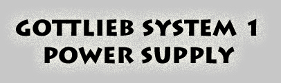 Gottlieb System 1 Power Supply Logo